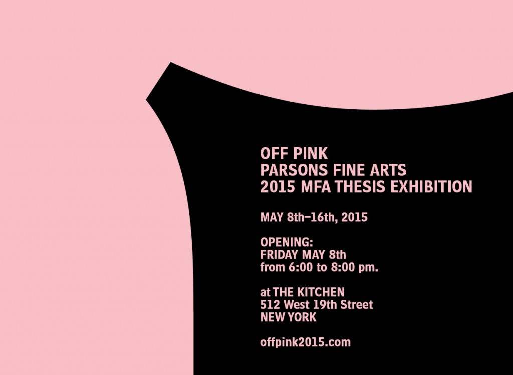 2015 Parsons Fine Arts MFA Thesis Show: Off Pink